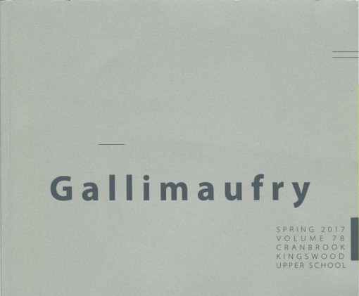 Gallimaufry, Cranbrook Kingswood Upper School, Bloomfield Hills, MI