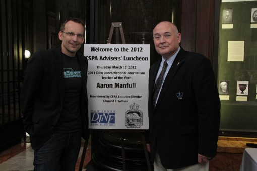 Aaron Manfill, 2011 DJNF teacher of the year with CSPA Executive Director Ed Sullivan.