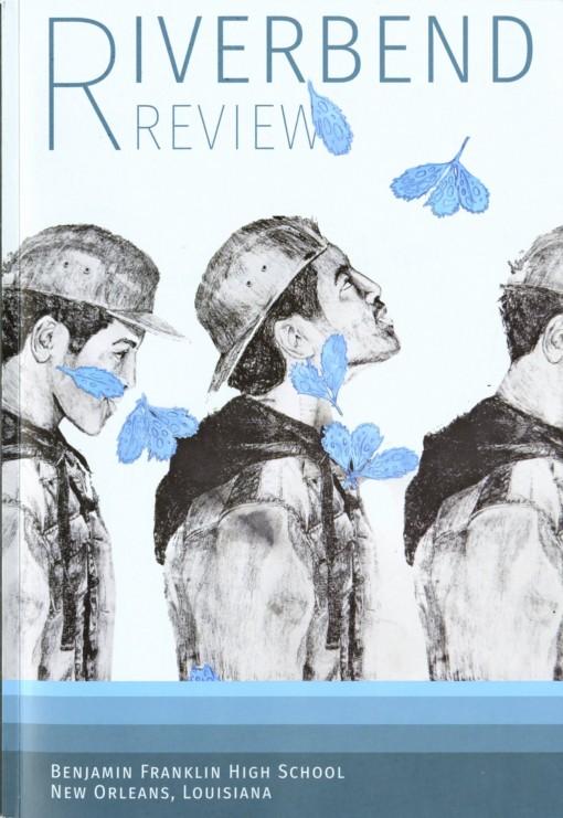 Riverbend Review, Benjamin Franklin High School, New Orleans, LA