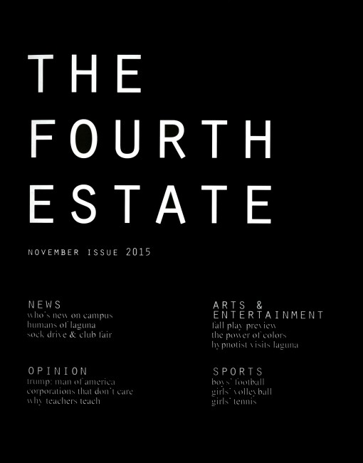 The Fourth Estate-Laguna Blanca School